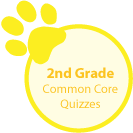 2nd grade Common Core quizzes
